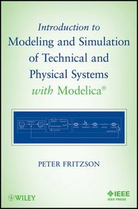 Introduction to Modeling and Simulation of Technical and Physical Systems with Modelica (Repost)