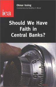 Should We Have Faith in Central Banks