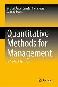 Quantitative Methods for Management: A Practical Approach (repost)