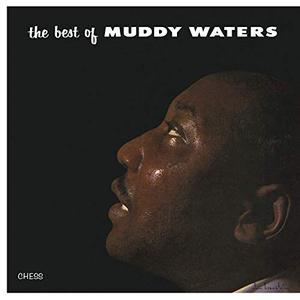 Muddy Waters - The Best Of Muddy Waters (1958/2019)