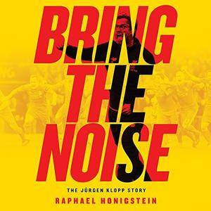 Bring the Noise [Audiobook]