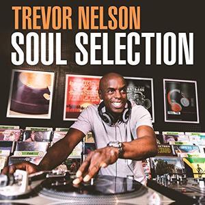 VA - Trevor Nelson Soul Selection (3CD, 2019)