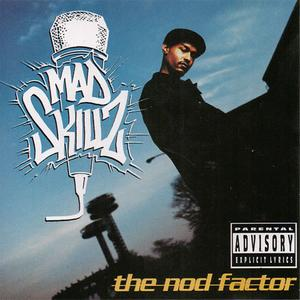 Mad Skillz - The Nod Factor (US CD5) (1995) {Big Beat/Atlantic}