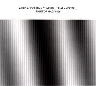 Arild Andersen - Tales of Hackney (2019)