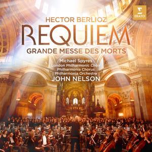 John Nelson - Berlioz: Requiem (Grande Messe des morts) (2019)