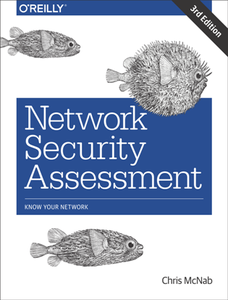 Network Security Assessment : Know Your Network, 3rd Edition