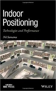 Indoor Positioning: Technologies and Performance