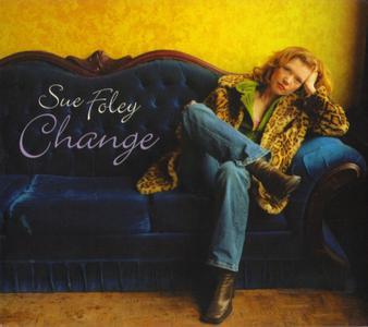 Sue Foley - Change (2004)