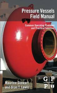Pressure Vessels Field Manual