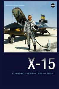 "Dennis R. Jenkins, ""X-15: Extending the Frontiers of Flight"""