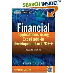 Financial Applications using Excel Add-in Development in C/C++ (The Wiley Finance Series) (Re Up)