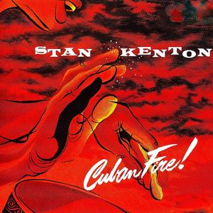 The Stan Kenton Orchestra - Cuban Fire! (1956) {2019 RevOla CREVV 852}