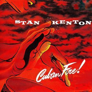 The Stan Kenton Orchestra - Cuban Fire! (1956) {2019 RevOla CREVV 852}
