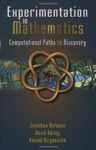 Experimentation in Mathematics: Computational Paths to Discovery (repost)