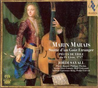 Jordi Savall - Marin Marais - Suitte D'un Gout Etranger, Pieces De Viole Du IV Livre, 1717 (2006) {2CDs Alia Vox}