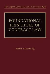 Foundational Principles of Contract Law (Oxford Commentaries on American Law)