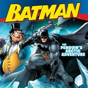 Batman Classic: The Penguin's Arctic Adventure