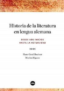 Historia de la literatura en lengua alemana. Desde los inicios hasta la actualidad (eBook) (Spanish Edition)