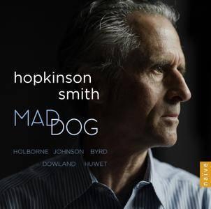 Hopkinson Smith - Mad Dog (2017)