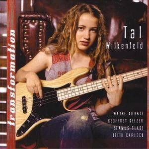 Tal Wilkenfeld - Transformation (2007) {Eagle}
