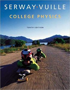 College Physics 10th Edition