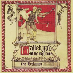 The Verlaines - Hallelujah - All The Way Home (1985) {2010 Flying Nun/Warner Music New Zealand)
