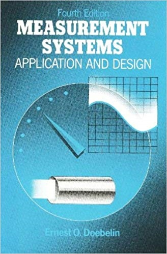 Measurement Systems Application and Design (4th Edition)