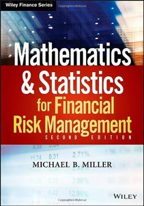 Mathematics and Statistics for Financial Risk Management (2nd Edition) (repost)
