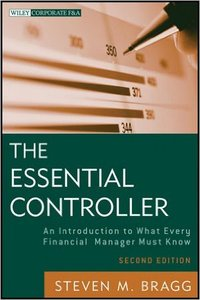 The Essential Controller: An Introduction to What Every Financial Manager Must Know, 2nd Edition (repost)