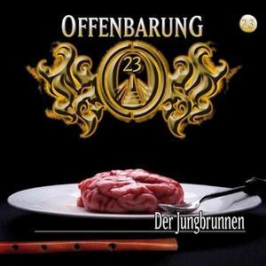 «Offenbarung 23 - Folge 23: Der Jungbrunnen» by Jan Gaspard