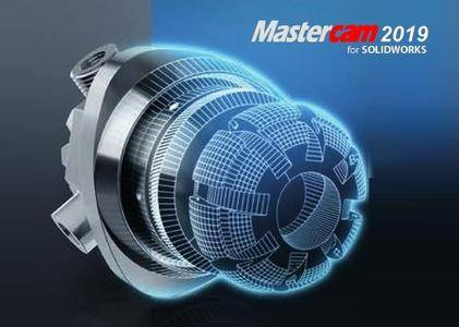 Mastercam 2019 version 21.0.17350.10 for SolidWorks 2010-2018