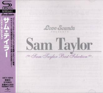 Sam Taylor - Best Selection (2013) {Universal Japan SHM-CD UICY-15212 rec 1950'-1960'}