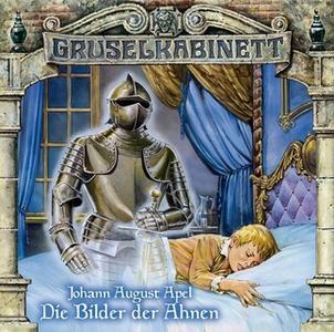 «Gruselkabinett - Folge 23: Die Bilder der Ahnen» by Johann August Apel