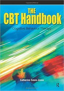 The CBT Handbook: Cognitive Behavioural Therapy