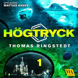 «Högtryck 1» by Thomas Ringstedt