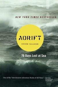 Adrift: Seventy-six Days Lost at Sea (Repost)