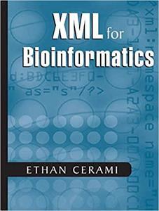 XML for Bioinformatics