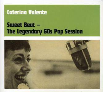 Caterina Valente - Sweet Beat: The Legendary 60s Pop Session (2005)
