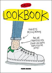 Lookbook - Tome 1 - Saison de Fils de Pute 2015-2016