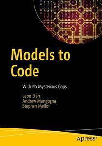 Models to Code: With No Mysterious Gaps [Repost]