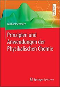 Prinzipien und Anwendungen der Physikalischen Chemie (Repost)