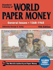 Standard Catalog of World Paper Money, General Issues, 1368-1960 (15th Edition)