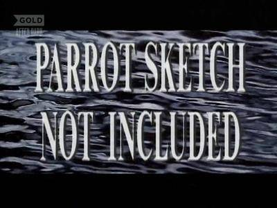 UKTV - Parrot Sketch not Included: 20 Years of Monty Python (1989)