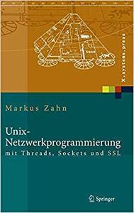 Unix-Netzwerkprogrammierung mit Threads, Sockets und SSL (Repost)