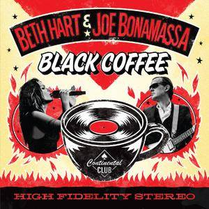 Beth Hart & Joe Bonamassa - Black Coffee (2018)