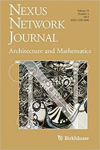 Nexus Network Journal 14,1: Architecture and Mathematics