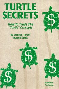 Russell Sands's - Turtle Trading Concepts [repost]
