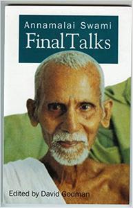 Annamalai Swami - Final Talks