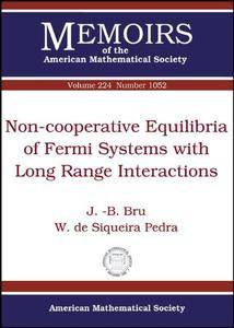 Non-Cooperative Equilibria of Fermi Systems with Long Range Interactions (Memoirs of the American Mathematical Society)
