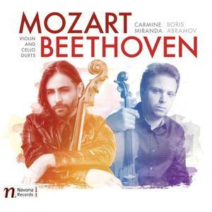 Boris Abramov & Carmine Miranda - Mozart & Beethoven: Violin & Cello Duets (2017)